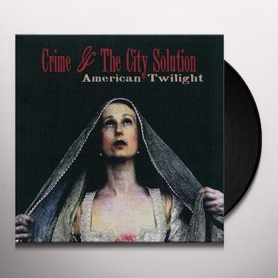 Crime & The City Solution AMERICAN TWILIGHT Vinyl Record - UK Release
