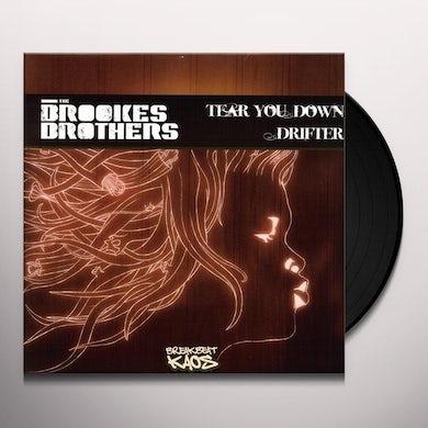 Brookes Brothers TEAR YOU DOWN/DRIFTER FT. FURLONGE Vinyl Record