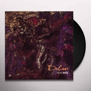 Brast Burn DEBON Vinyl Record