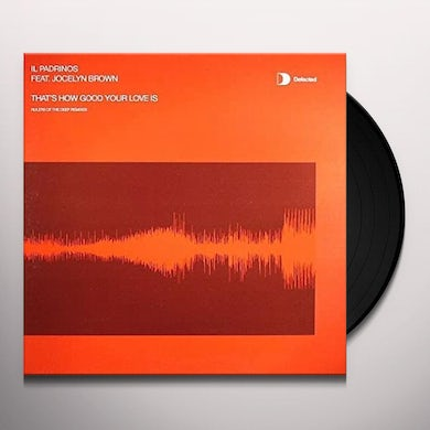 Il Padrinos THATS HOW GOOD YOUR LOVE IS Vinyl Record - UK Release