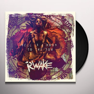 Rwake HELL IS A DOOR TO THE SUN Vinyl Record