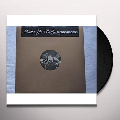 Mondo Grosso SHAKE YA BODY Vinyl Record