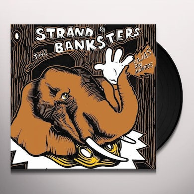 Strand & The Banksters CAJAS SIN AHORROS Vinyl Record - UK Release