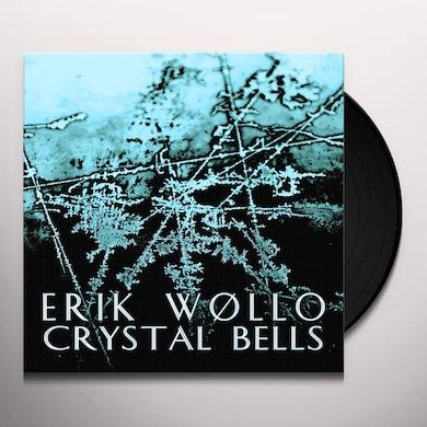Erik Wollo CRYSTAL BELLS (EP) Vinyl Record
