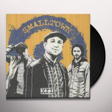 Smalltown XII Vinyl Record