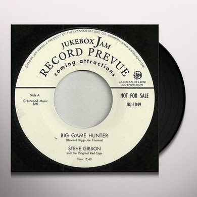 Steve Gibson BIG GAME HUNTER/WHY DON'T YOU LOVE ME Vinyl Record - UK Release