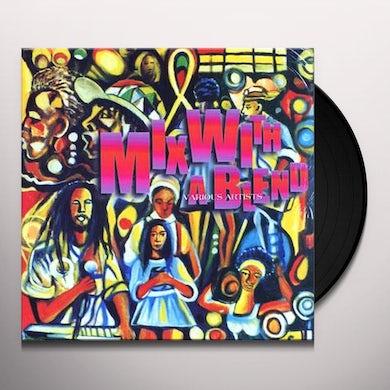 Mix With A Blend / Various Vinyl Record