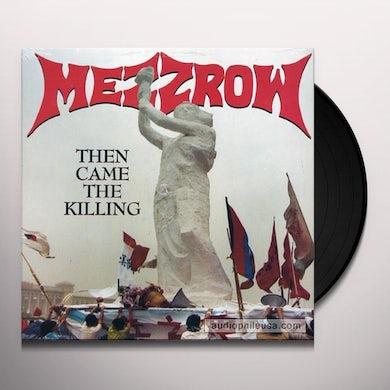 Mezzrow THEN CAME THE KILLING Vinyl Record