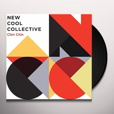 New Cool Collective CHIN CHIN Vinyl Record