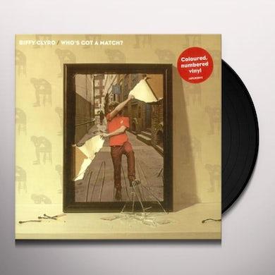 Biffy Clyro WHO'S GOT A MATCH 2 Vinyl Record - UK Release