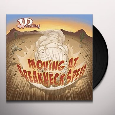 Ugly Duckling MOVING AT BREAKNECK SPEED (UK) (Vinyl)