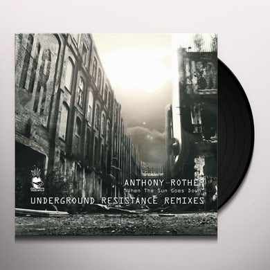 Anthony Rother WHEN THE SUN GOES DOWN (UNDERGROUND RESISTANCE) Vinyl Record