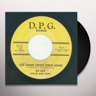 Sir Guy I NEED YOU BABY/LET HOME CROSS YOUR MIND Vinyl Record - UK Release