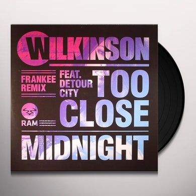 Wilkinson TOO CLOSE FEAT. DETOUR CITY (FRANKEE REMIX) Vinyl Record - UK Release
