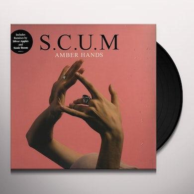 S.C.U.M AMBER HANDS Vinyl Record