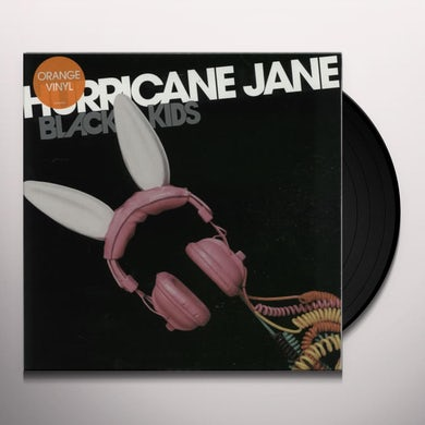 Black Kids HURRICANE JANE 1 Vinyl Record