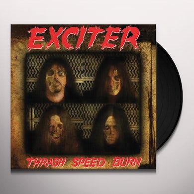 Exciter THRASH SPEED BURN Vinyl Record