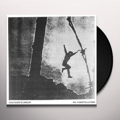 Grayson Gilmour NO CONSTELLATION Vinyl Record