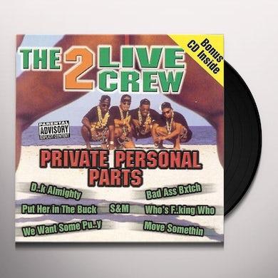 2 Live Crew PRIVATE PERSONAL PARTS Vinyl Record