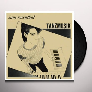 Sam Rosenthal TANZMUSIK Vinyl Record