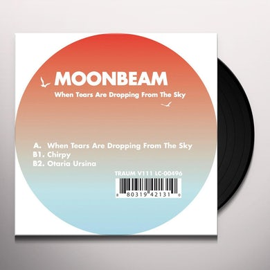 Moonbeam WHEN TEARS ARE DROPPING FROM THE SKY (EP) (Vinyl)