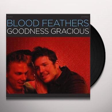 Blood Feathers GOODNESS GRACIOUS (Vinyl)
