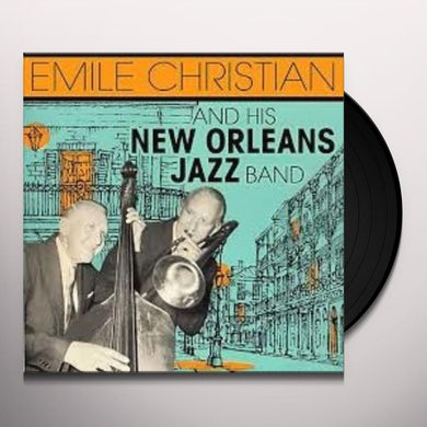 Emile Christian HIS NEW ORLEANS JAZZ BAND Vinyl Record