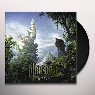 Pharaoh BE GONE Vinyl Record