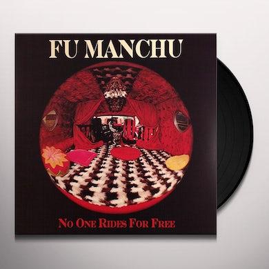 Fu Manchu NO ONE RIDES FOR FREE (Vinyl)