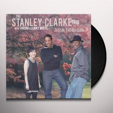 Stanley Clarke JAZZ IN THE GARDEN (Vinyl)