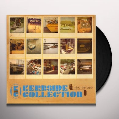 Kerbside Collection MIND THE CURB Vinyl Record - UK Release