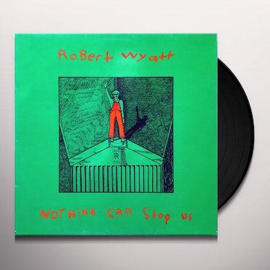 Robert Wyatt NOTHING CAN STOP US (Vinyl)