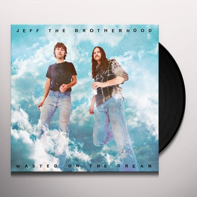Jeff The Brotherhood WASTED ON THE DREAM (DLCD) (Vinyl)