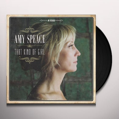 Amy Speace THAT KIND OF GIRL Vinyl Record