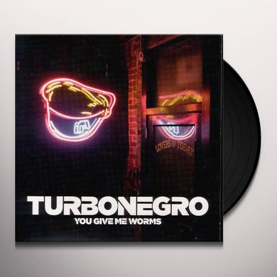 Turbonegro YOU GIVE ME WORMS Vinyl Record