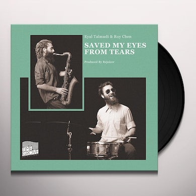 Eyal Talmudi / Roy Chen SAVED MY EYES FROM TEARS Vinyl Record - UK Release