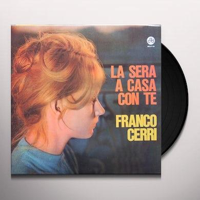 CERRI FRANCO LA SERA A CASA CON TE Vinyl Record
