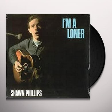 Phillips Shawn I'M A LONER Vinyl Record - Italy Release