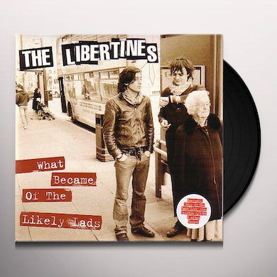 The Libertines WHAT BECAME OF THE LIKELY LADS Vinyl Record - UK Release