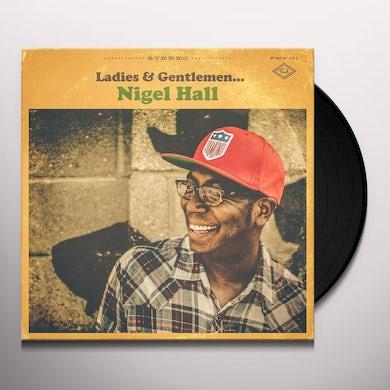 LADIES & GENTLEMEN NIGEL HALL Vinyl Record