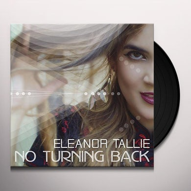 Eleanor Tallie NO TURNING BACK Vinyl Record