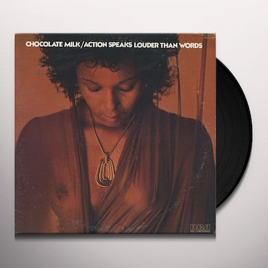 Chocolate Milk ACTION SPEAKS LOUDER THAN WORDS Vinyl Record - Limited Edition