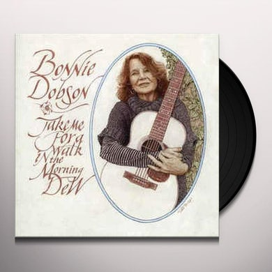 Bonnie Dobson TAKE ME FOR A WALK IN THE MORNING DEW Vinyl Record