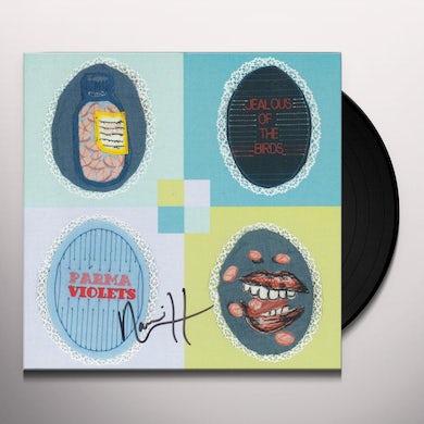JEALOUS OF THE BIRDS PARMA VIOLETS Vinyl Record