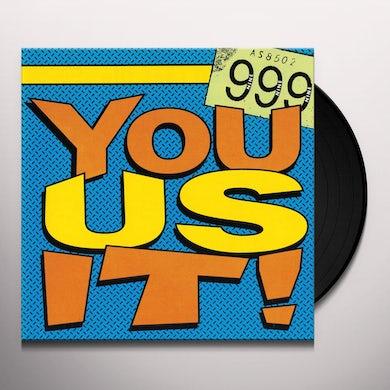 999 YOU US IT! Vinyl Record