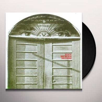 Banco Del Mutuo Soccorso IO SONO NATO LIBERO Vinyl Record