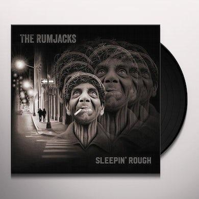 RUMJACKS SLEEPIN ROUGH Vinyl Record - UK Release