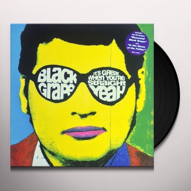 Black Grape IT'S GREAT WHEN YOU'RE STRAIGHT Vinyl Record - UK Release