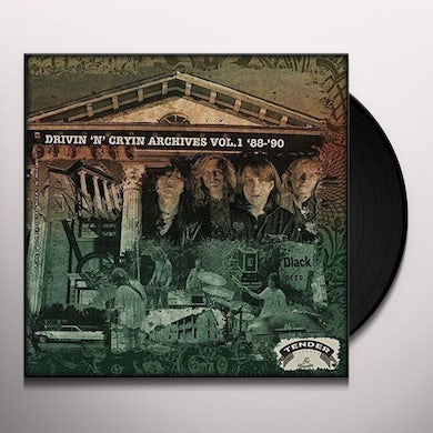Drivin N Cryin ARCHIVES VOL 1 88-90 Vinyl Record - UK Release