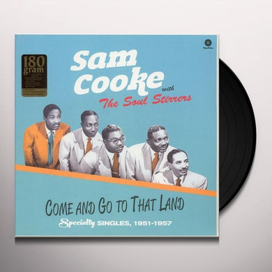 Sam Cooke COME & GO TO THAT LAND Vinyl Record